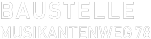 Baustelle Musikantenweg 78 Logo